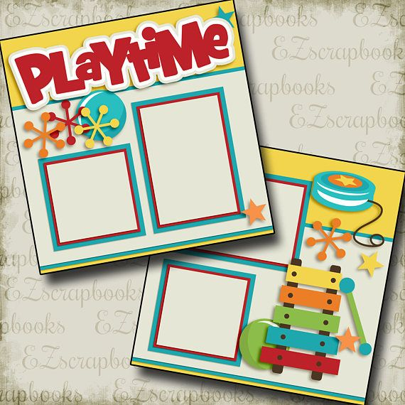 PLAYTIME - 2 Premade Scrapbook Pages - EZ Layout 2