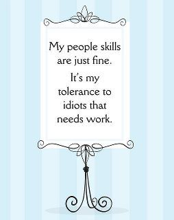 People Skills Funny Quotes Words Me Quotes