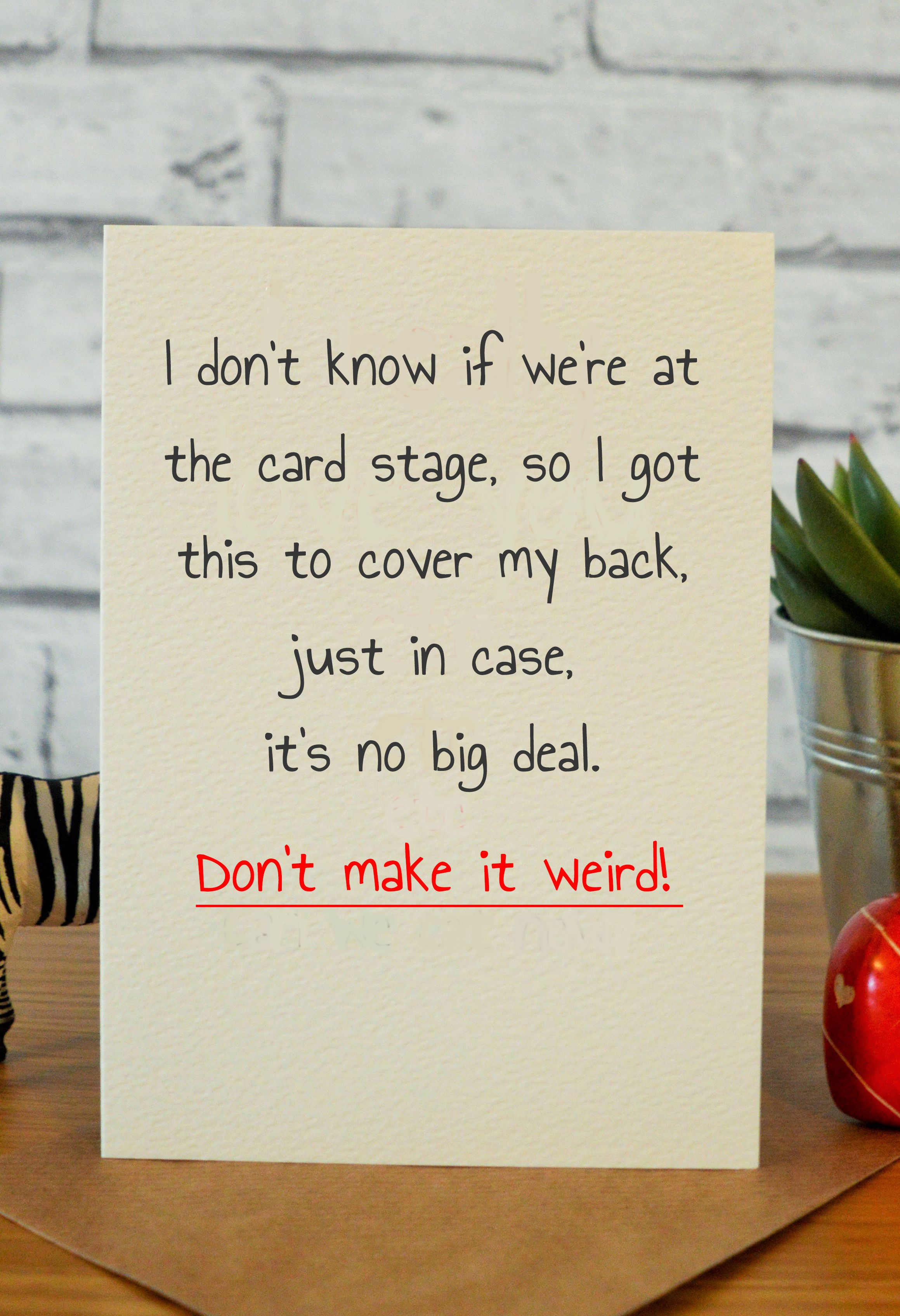 funny wedding card messages for friends%0A Don u    t make it weird  card stage   Funny ValentineFunny CardsAnniversary