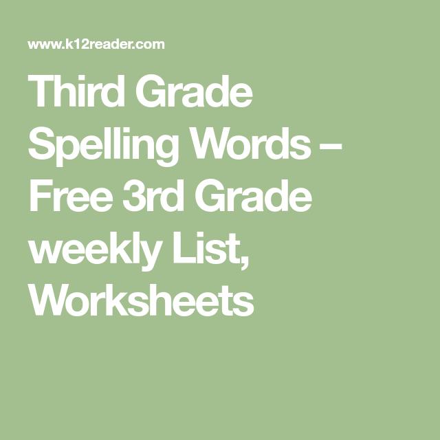 Third Grade Spelling Words Free 3rd Grade Weekly List Worksheets