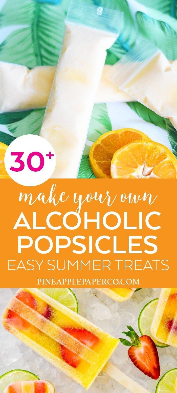 Easy Alcoholic Popsicle Recipes - Boozy Popsicles - Pineapple Paper Co.