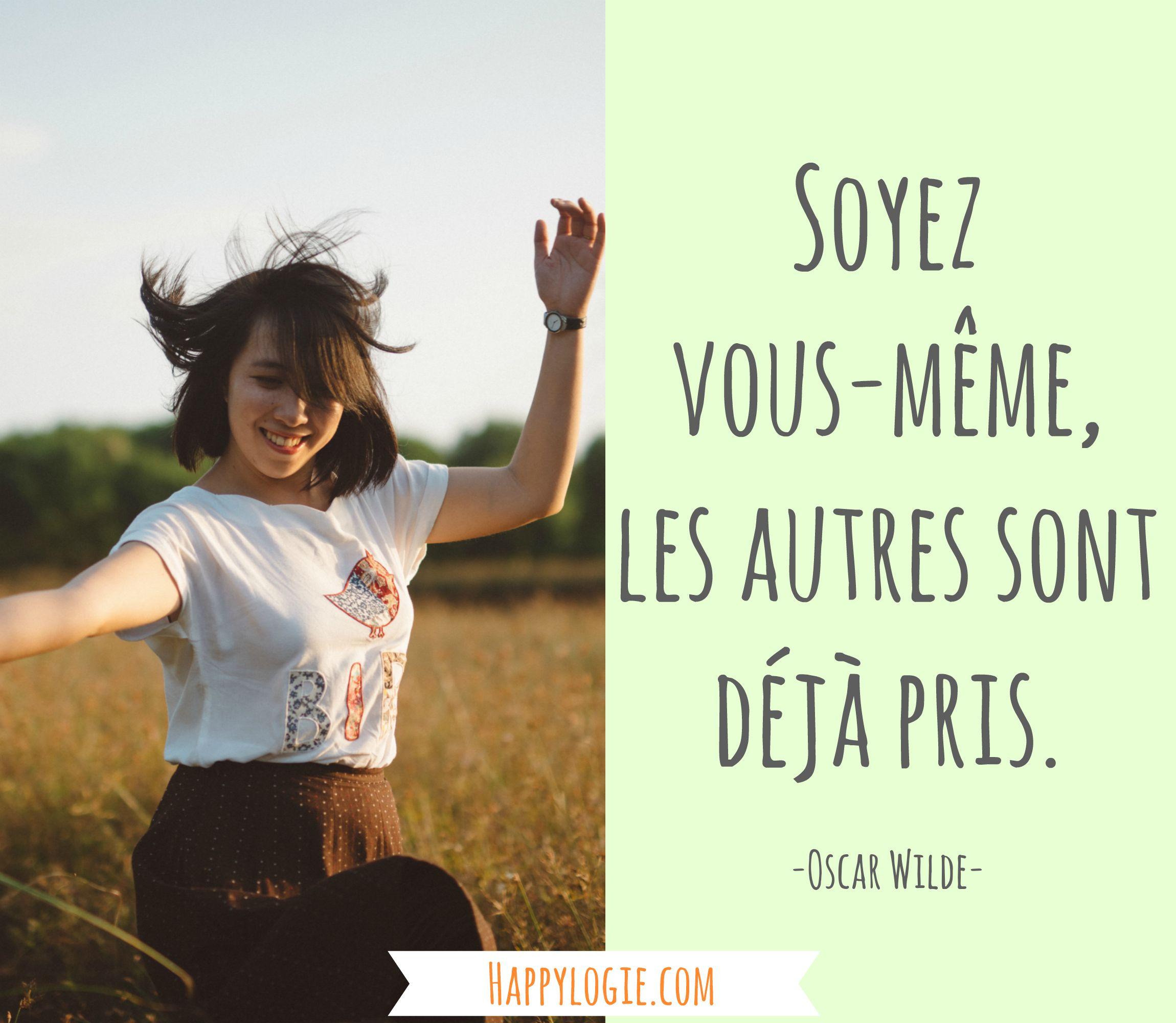 Citation en français - Soyez vous-même, les autres sont ...