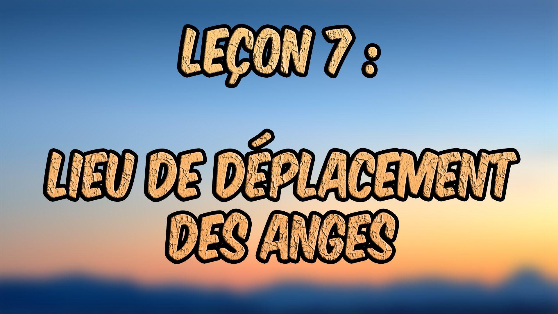 7 - Le lieu de déplacement des anges. [Chiisme]
