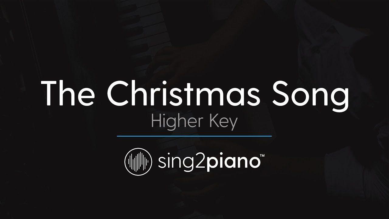 The Christmas Song (HIGHER Piano Karaoke) Nat King Cole   Songs, Christmas song, Karaoke