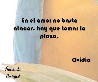 Frases De Amor De Escritores De Ovidio Frases De Amor
