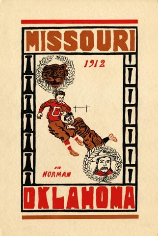 The Sooners Had Only Been Playing For A Few Years At This Point Oklahoma Had Only Been A State Since 1905 And Alth Football Poster Missouri Tigers Oklahoma