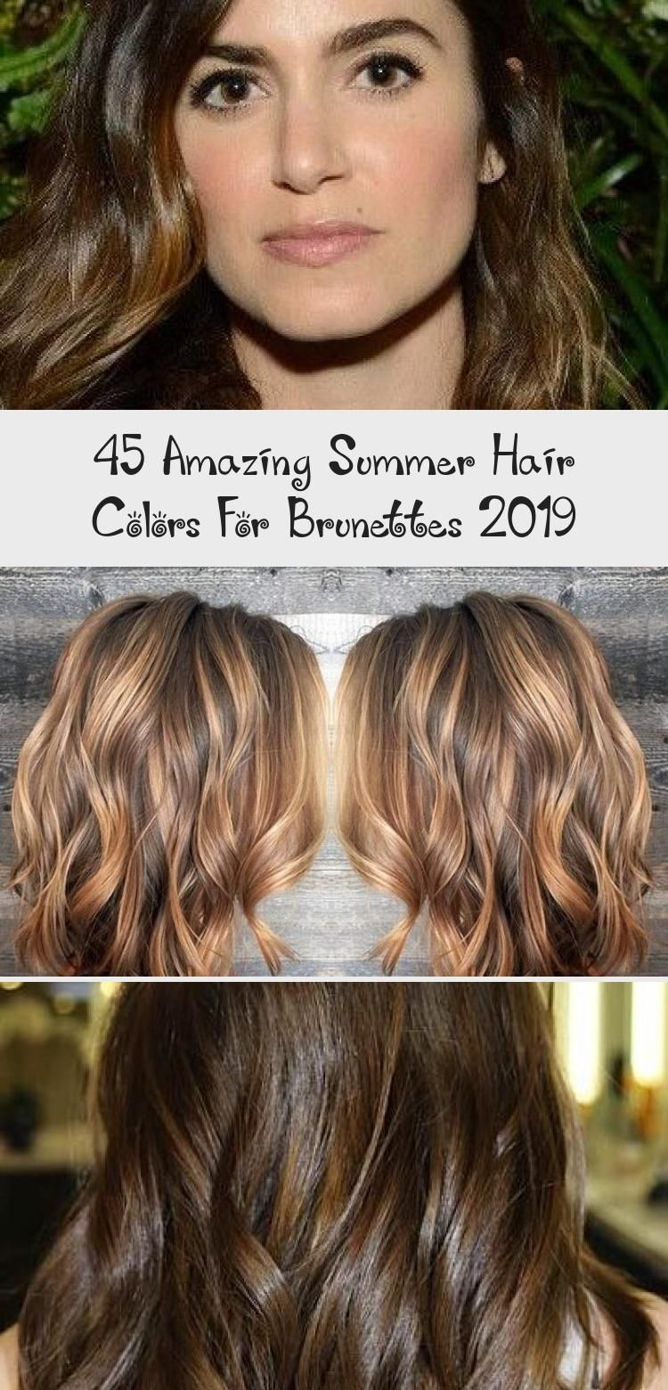 45 Amazing Summer Hair Colors For Brunettes 2019 #fallhaircolorforbrunettes