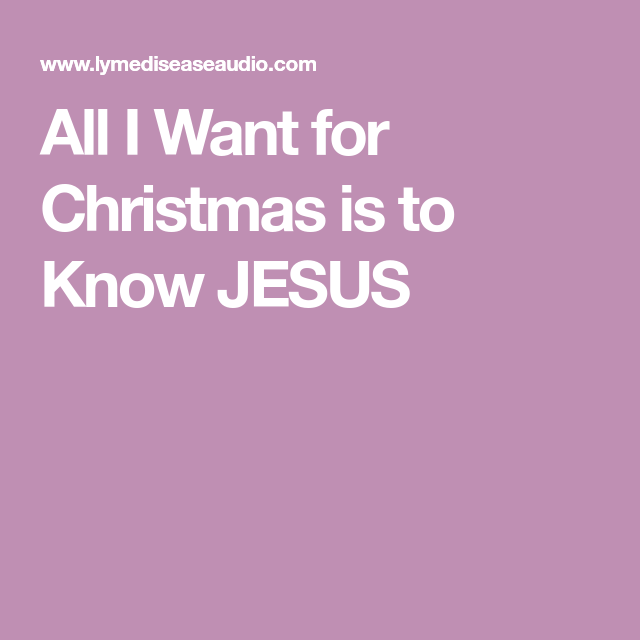 Contentideas: All I Want For Christmas Is To Know JESUS