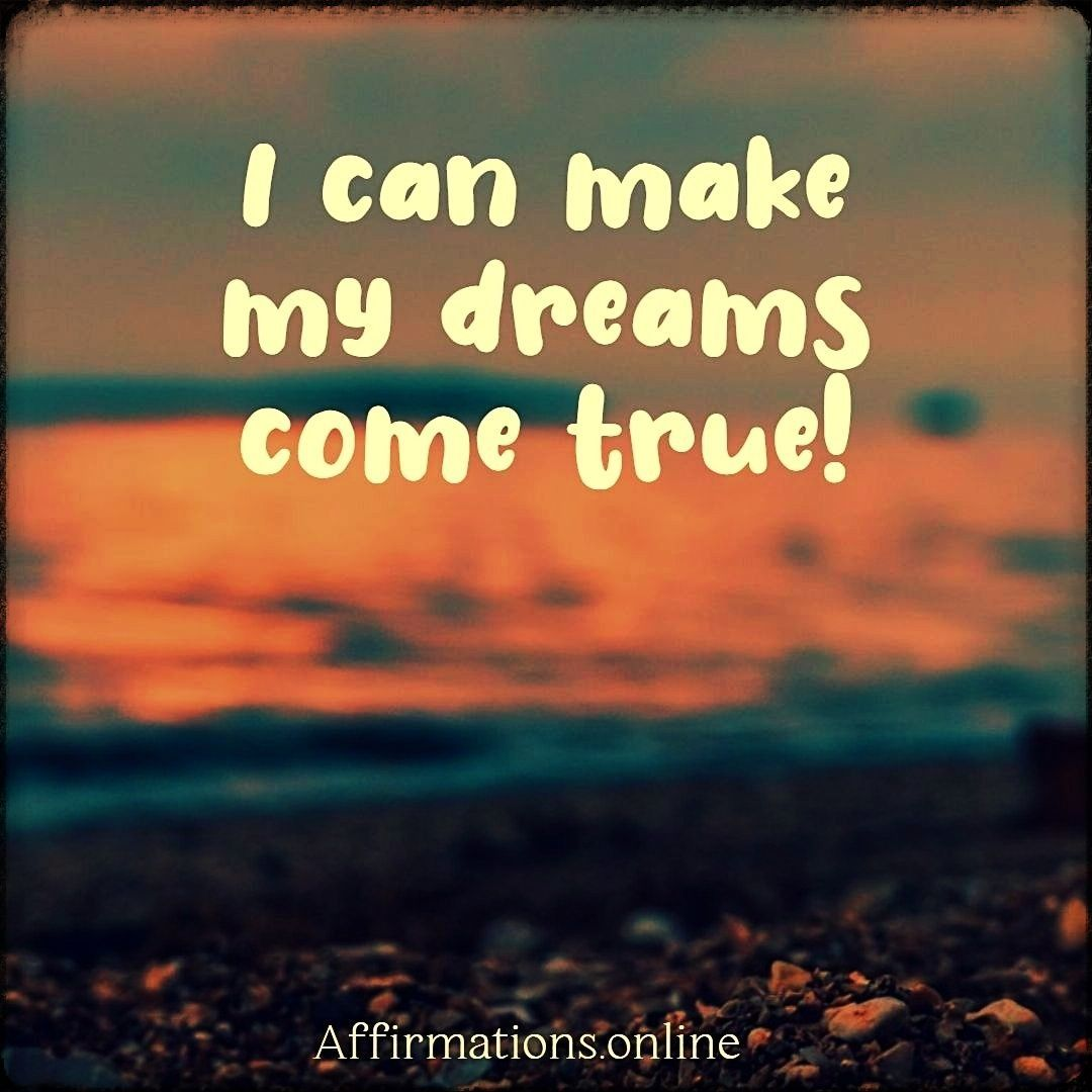 Dreams Affirmations In