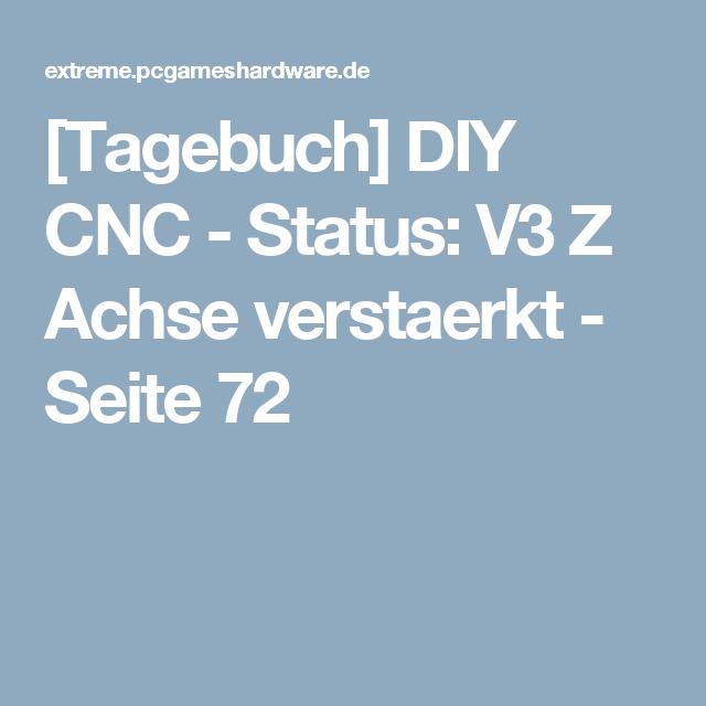 [Tagebuch] DIY CNC Status V3 Z Achse verstaerkt Seite