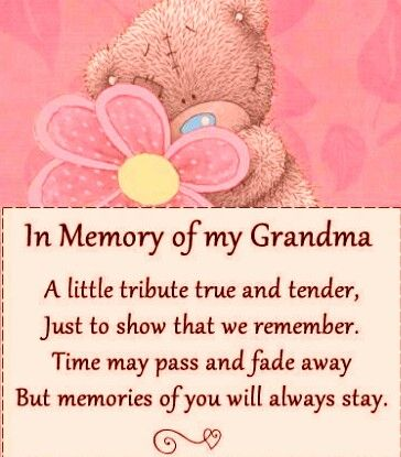 In memory of my grandmother