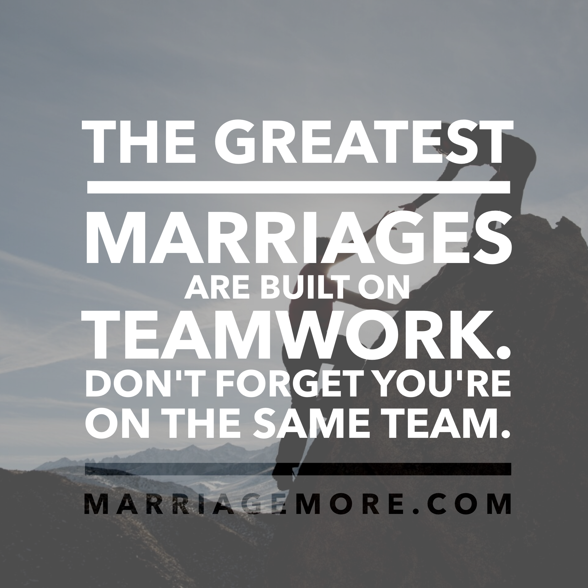 Teamwork Relationship Quotes: Marriage Quotes - Marriage Is Teamwork