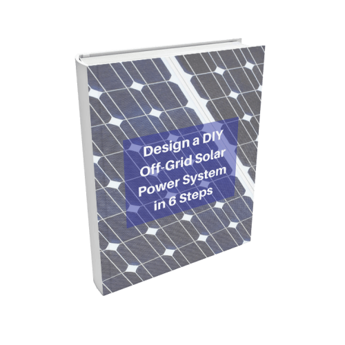 How To Design A Diy Off Grid Solar Power System In 6 Steps Off Grid Solar Solar Power Solar Power System