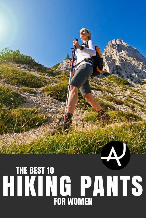 Top 10 Best Hiking Pants For Women Of 2018 Hiking Outfits And