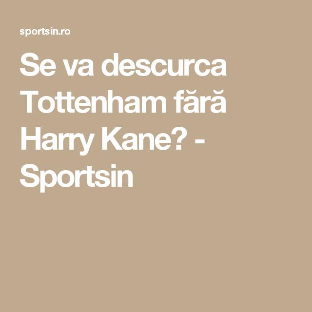 Se va descurca Tottenham fără Harry Kane? - Sportsin