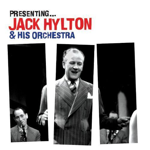 Presenting Jack Hylton [CD]