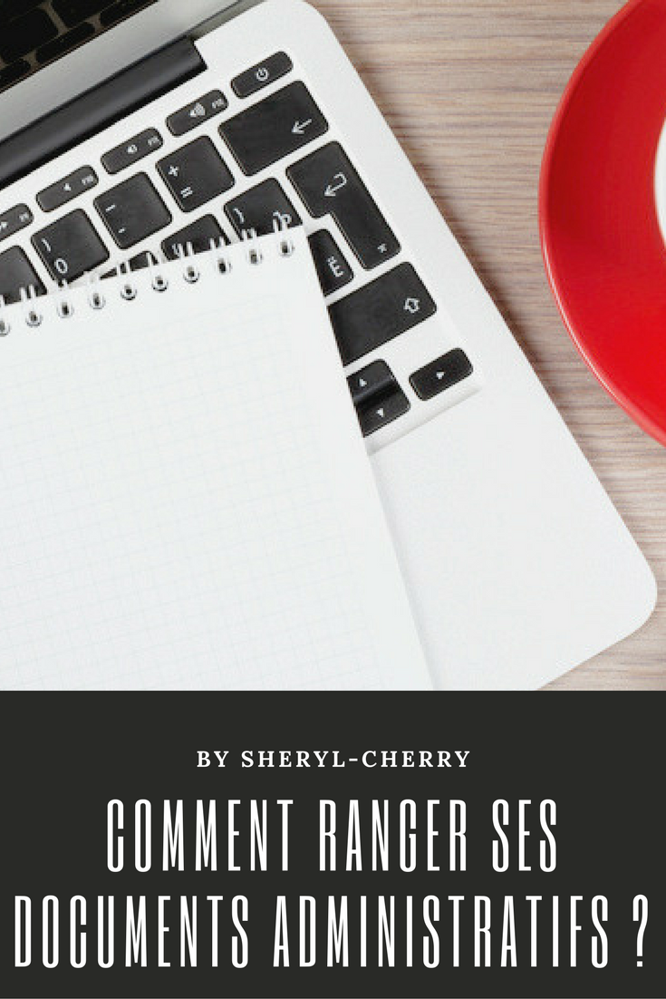 comment ranger ses documents administratifs ? | passion blogueuse