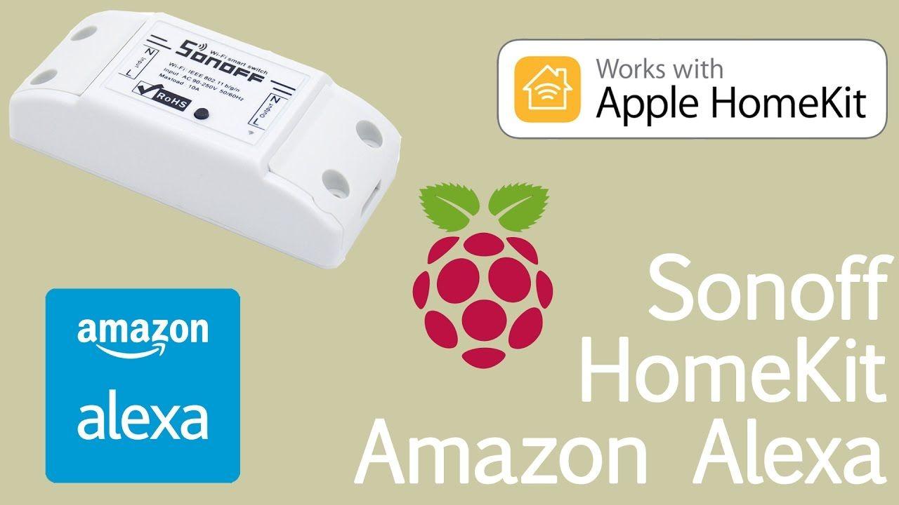 TUTORIAL: Sonoff with Apple HomeKit and Amazon Alexa | Home