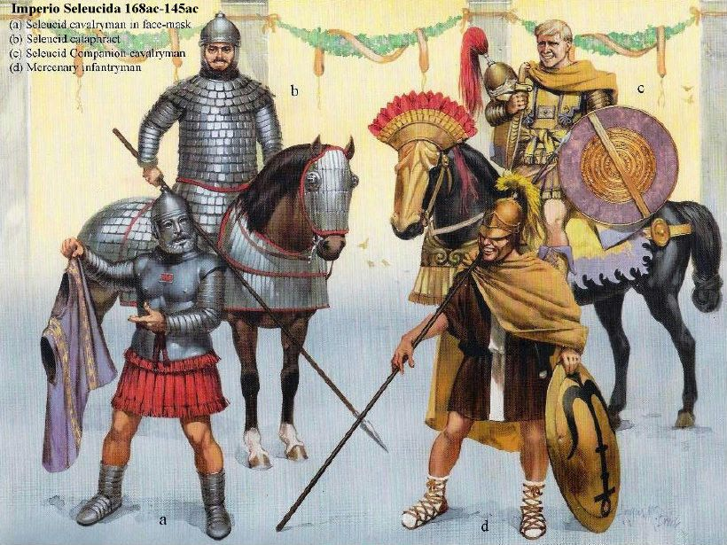 Seleucid Warriors, 168-145 B.C.