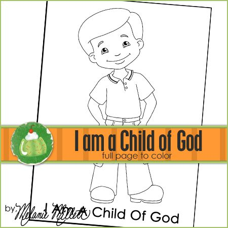 I Am A Child Of God Printable Coloring Page