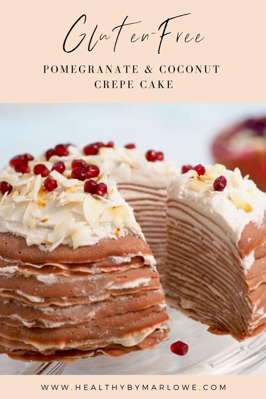 Pomegranate & Coconut Crepe Cake (glutenfree) Recipe in
