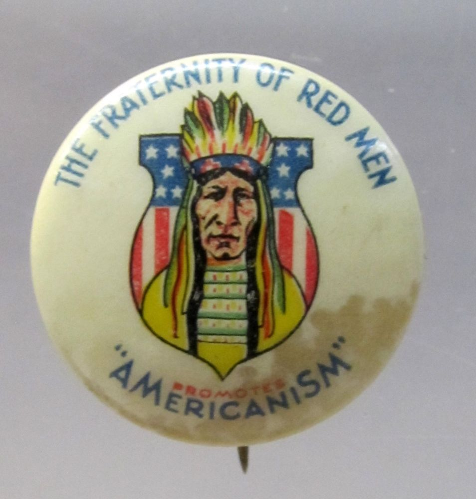 C.1910 THE FRATERNITY OF RED MEN PROMOTES AMERICANISM