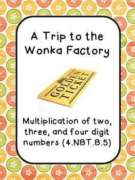 Multiplication Word Problems- Willy Wonka Theme