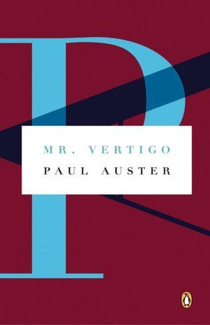 Mr Vertigo Paul Auster Paul Auster Picaresque Novel Mr