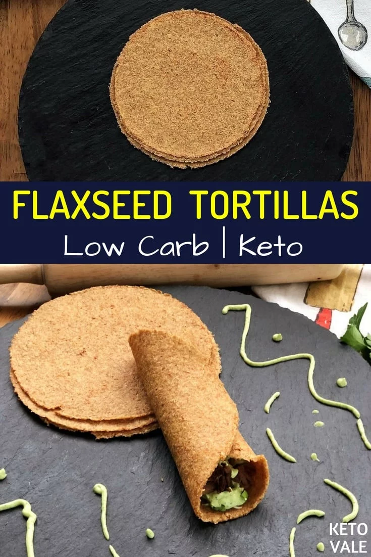 Keto Flaxseed Tortillas Low Carb Gluten Free Wraps Recipe #flaxseedmealrecipes