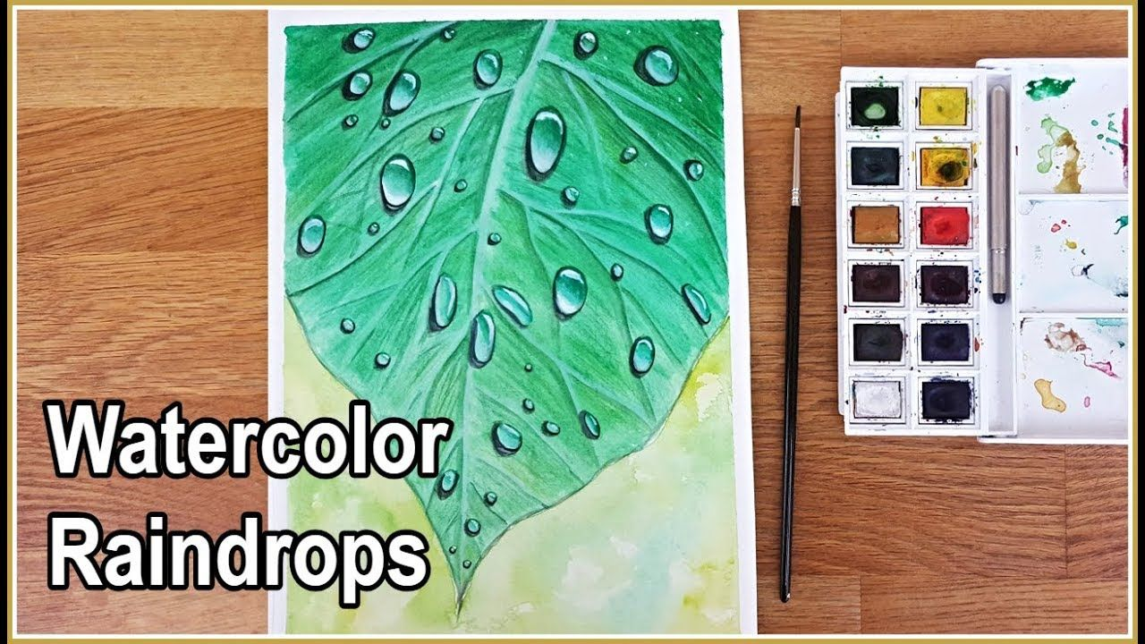 Watercolor Leaf With Raindrops Painting Painting Water Drops On