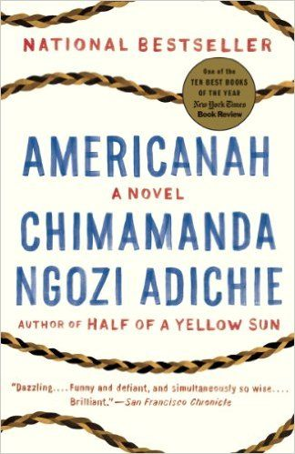 Americanah: A novel (Ala Notable Books for Adults)