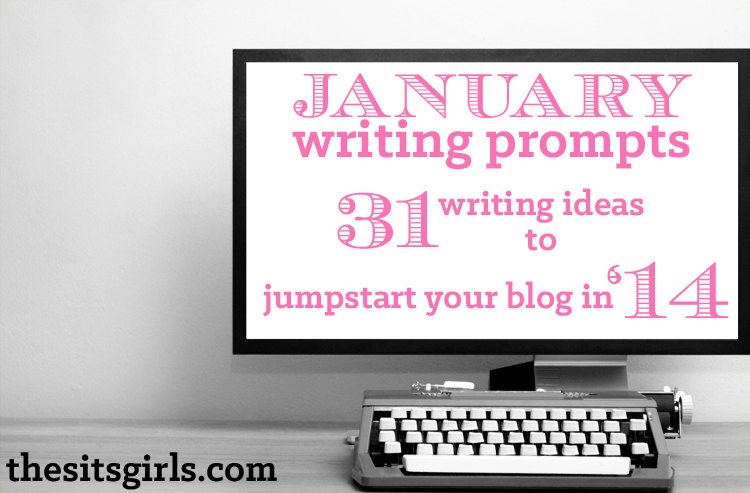 We know how hard it can be to come with blog posts topics and we want to give you a helping hand! We've created 31 different writing prompts for the month of January. We want 2014 to be a successful year for all of our SITStah's! 31 Days of Writing Prompts Feel free to pick …