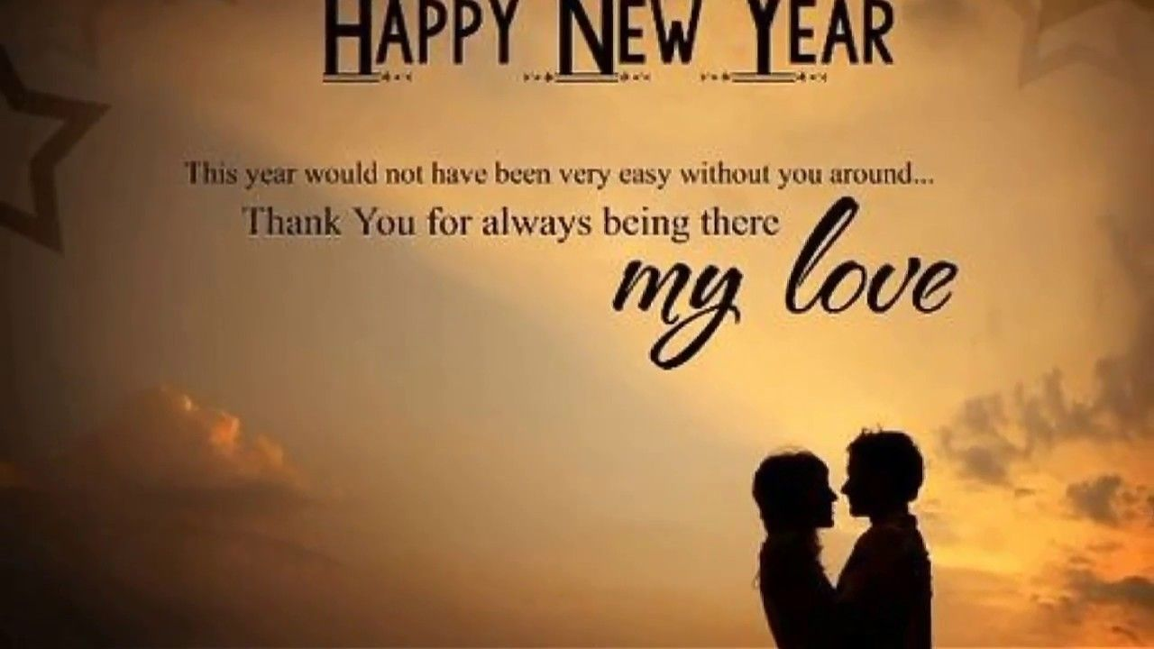 New Year Wishes For Lover Happy New Year Love New Year Love Messages New Year Message For Boyfriend
