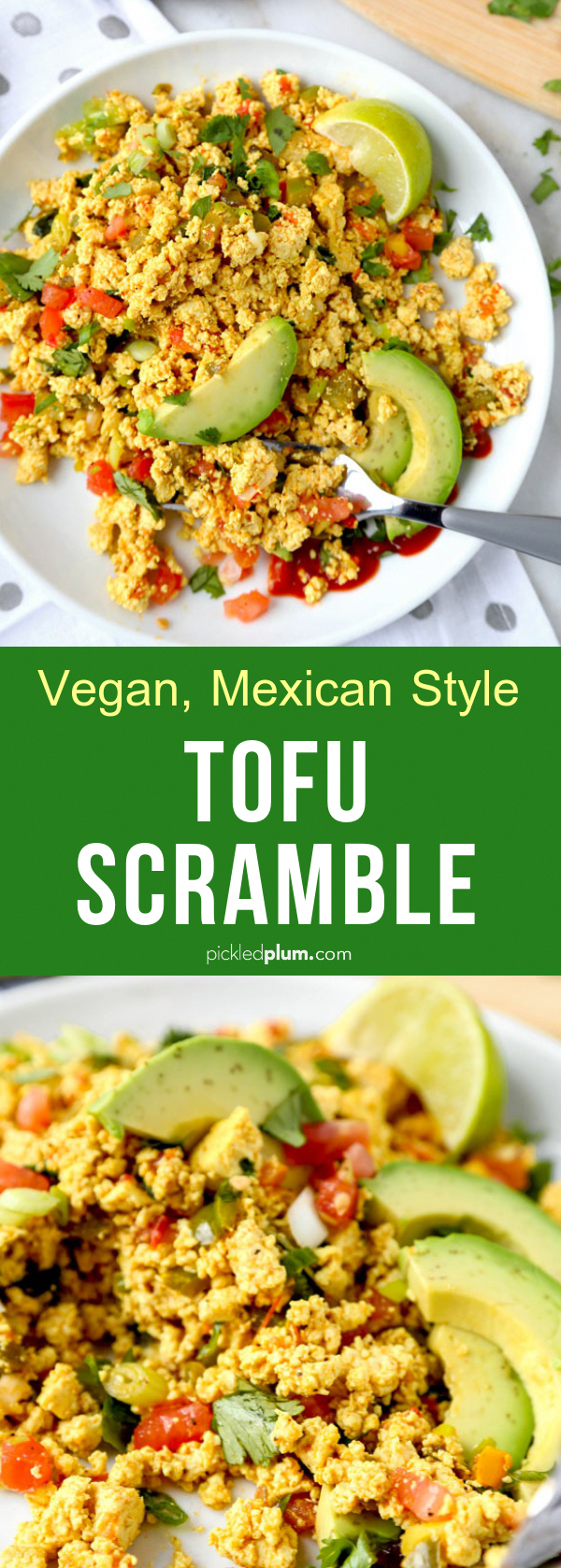 Mexican Style Tofu Scramble - A vegan breakfast of champions! This is the best recipe for tofu scram...