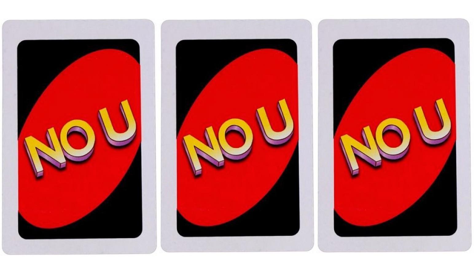 Meme No U Uno Reverse Card Uno Cards Funny Yugioh Cards Card Games