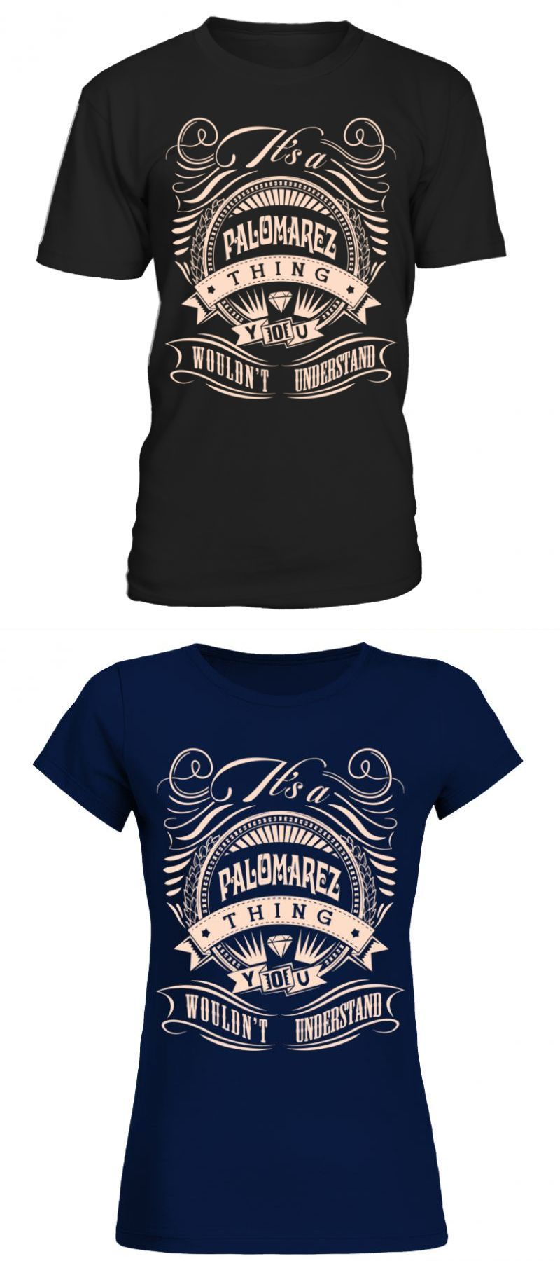 Design A Cheap T Shirt   The Best T Shirt With Paloma It S A Palomarez Thing Name Order T