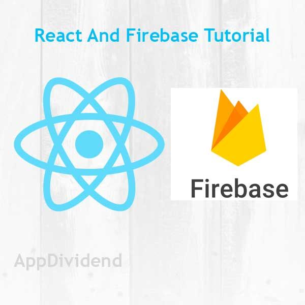 React js Firebase Tutorial | React js Tutorials | Web development