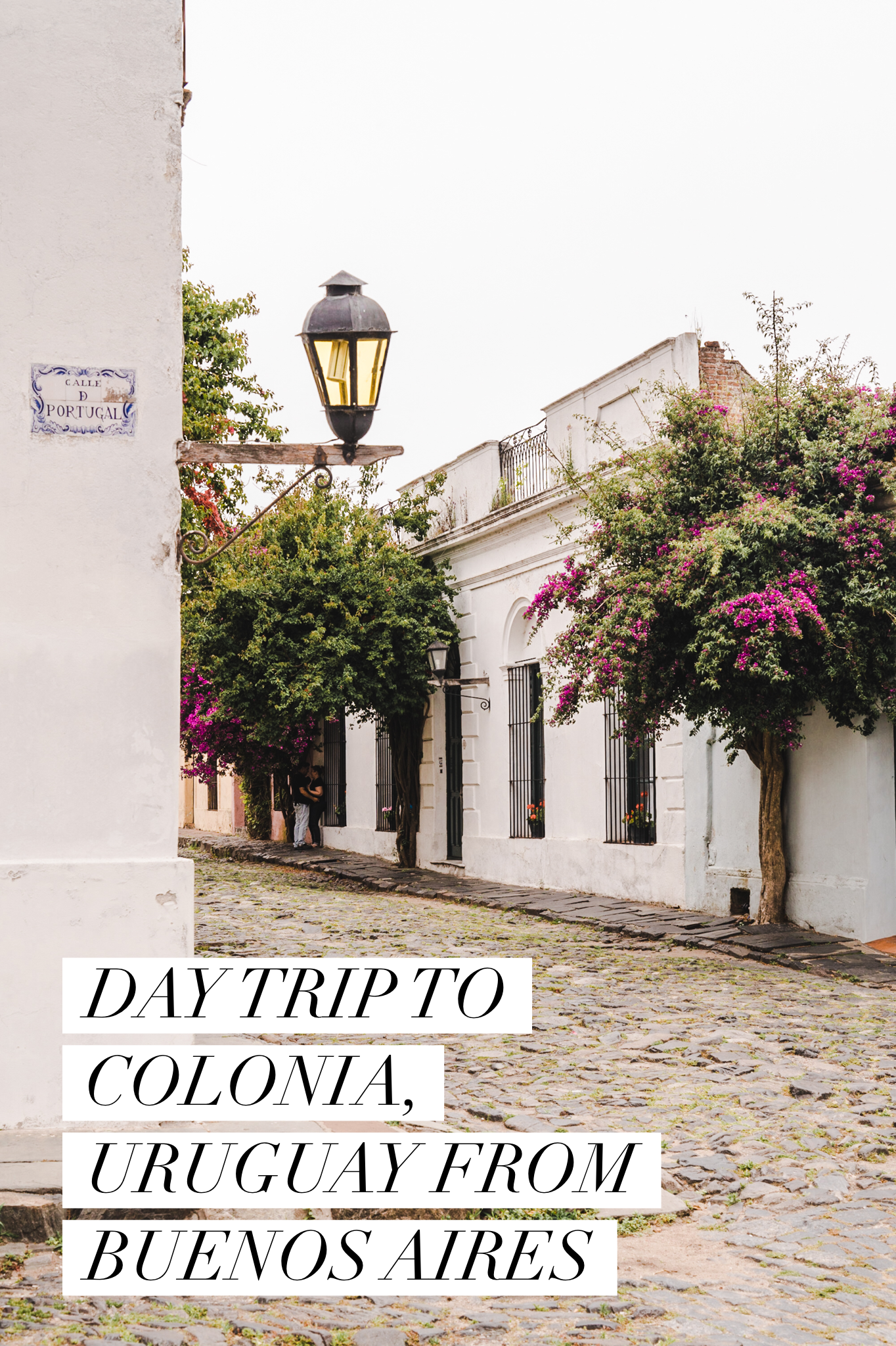 How To Do A Day Trip To Colonia Del Sacramento Uruguay From Buenos Aires South America Travel Photography South America Travel Day Trip