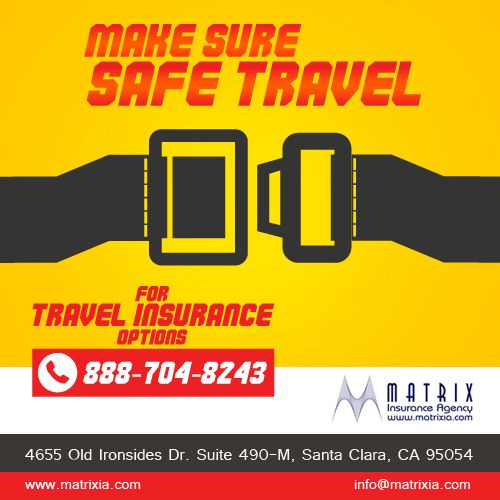 Get #Travel #Insurance today at Matrix Insurance Agency and enjoy your #vacation. Call us at 888-704-8243 #TravelInsuranceCalifornia