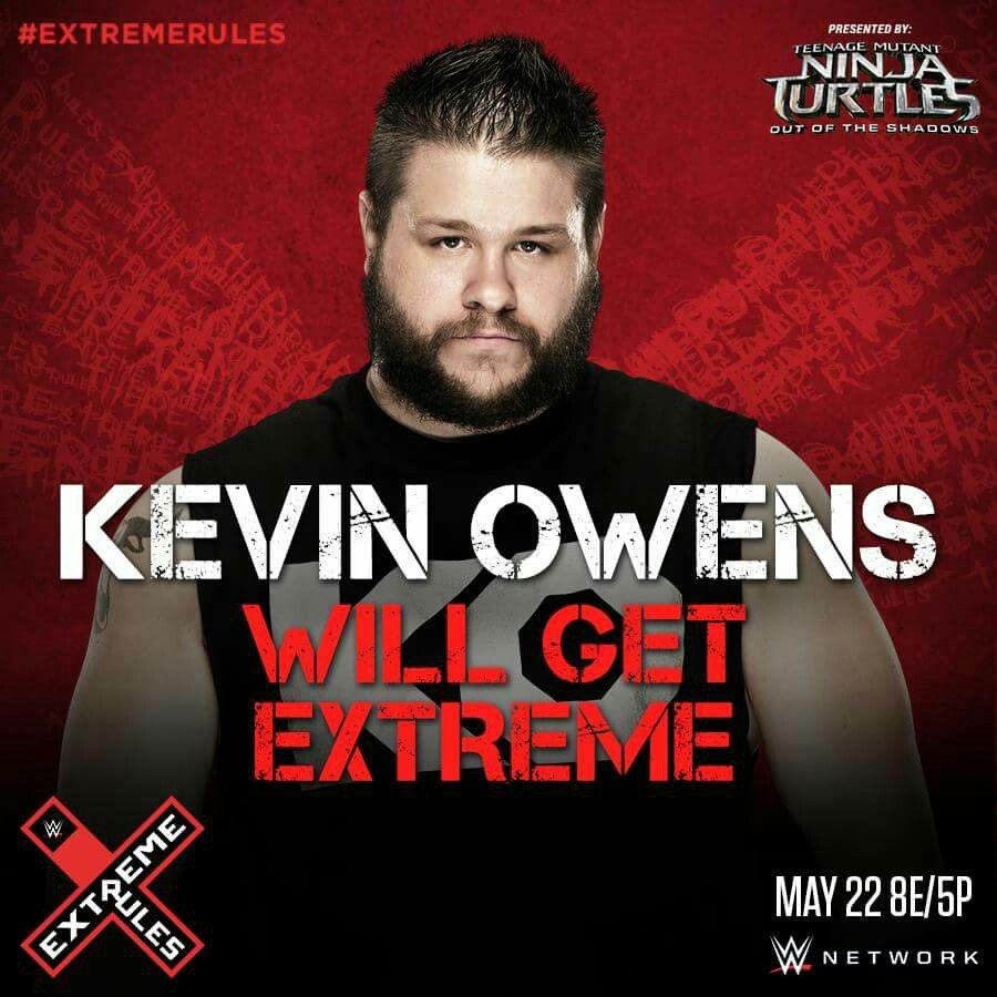 Wwe extreme rules kevin owens will get extreme