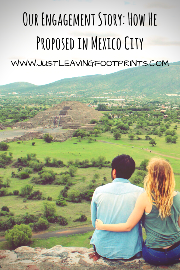 Our Engagement Story How He Proposed In Mexico City Best Of Just
