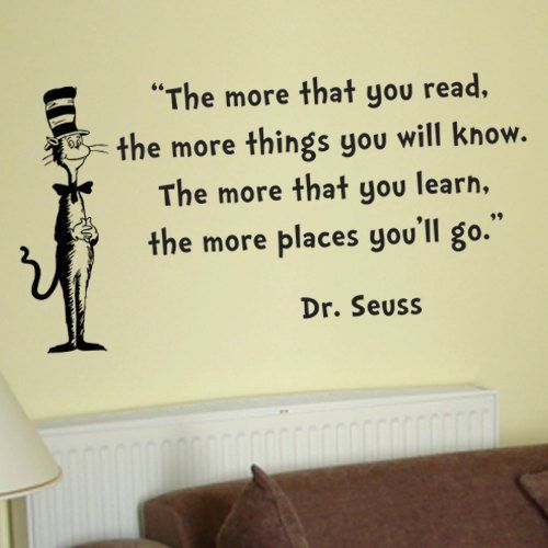 Fancy Dr Seuss Cat In The Hat The More That You Read Wall Quote