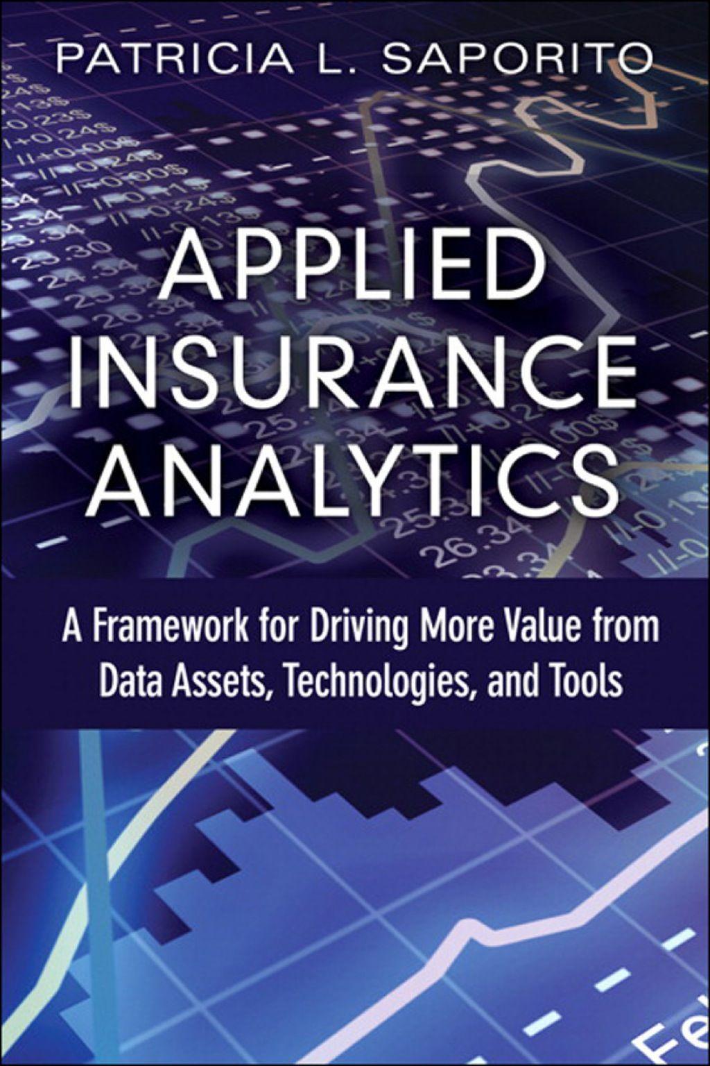 Applied Insurance Analytics Ebook How To Apply Analytics