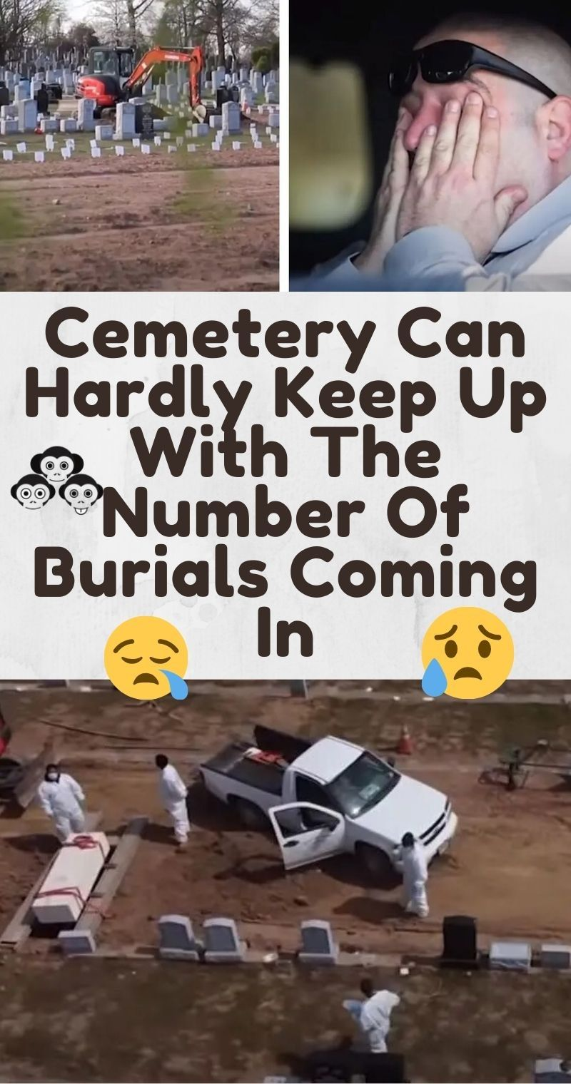 Cemetery can hardly keep up with the number of burials