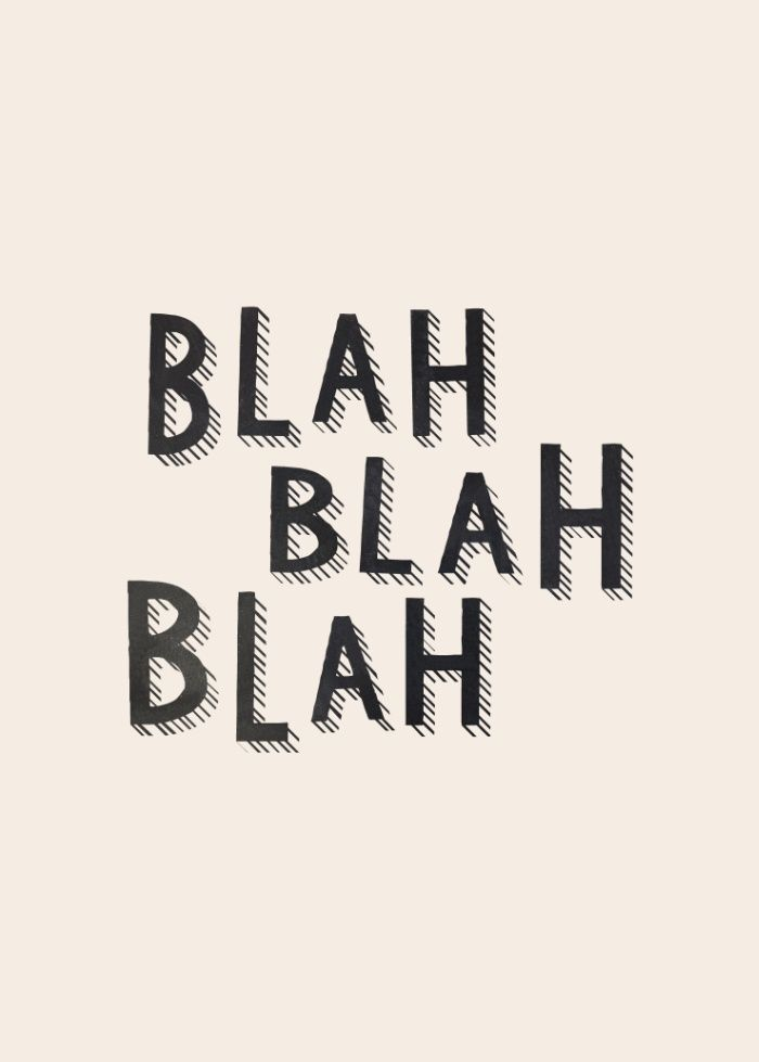 blah blah blah | Light box quotes, Light box quotes funny, Blah quotes