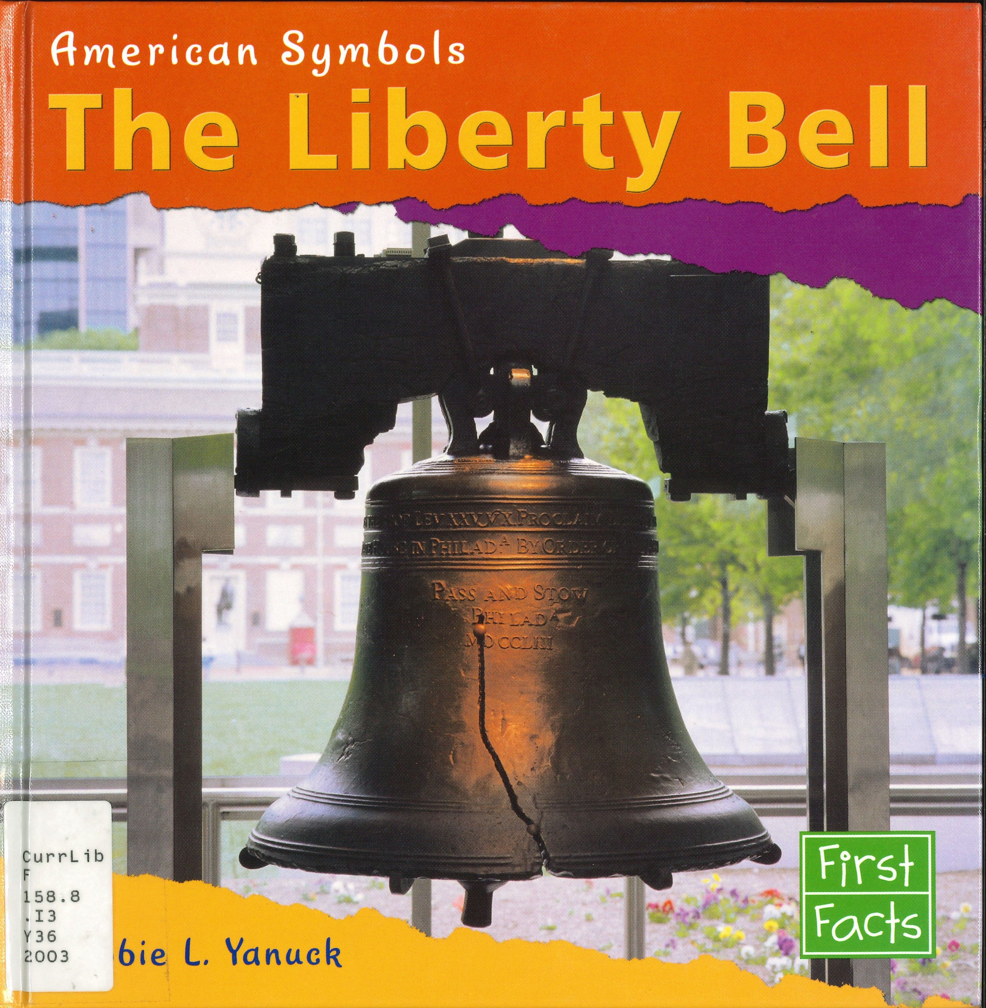 Gr 1 3 Discusses The History Of The Liberty Bell Its