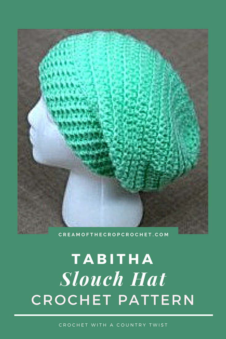 Crochet Pattern - Tabitha Slouch Hat: This round slouchy hat is for ...