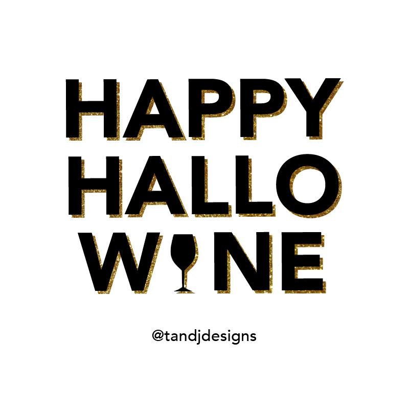 Halloween, Halloween Quotes, Happy Halloween, Wine Quotes, Funny Quotes,  Girly Quotes