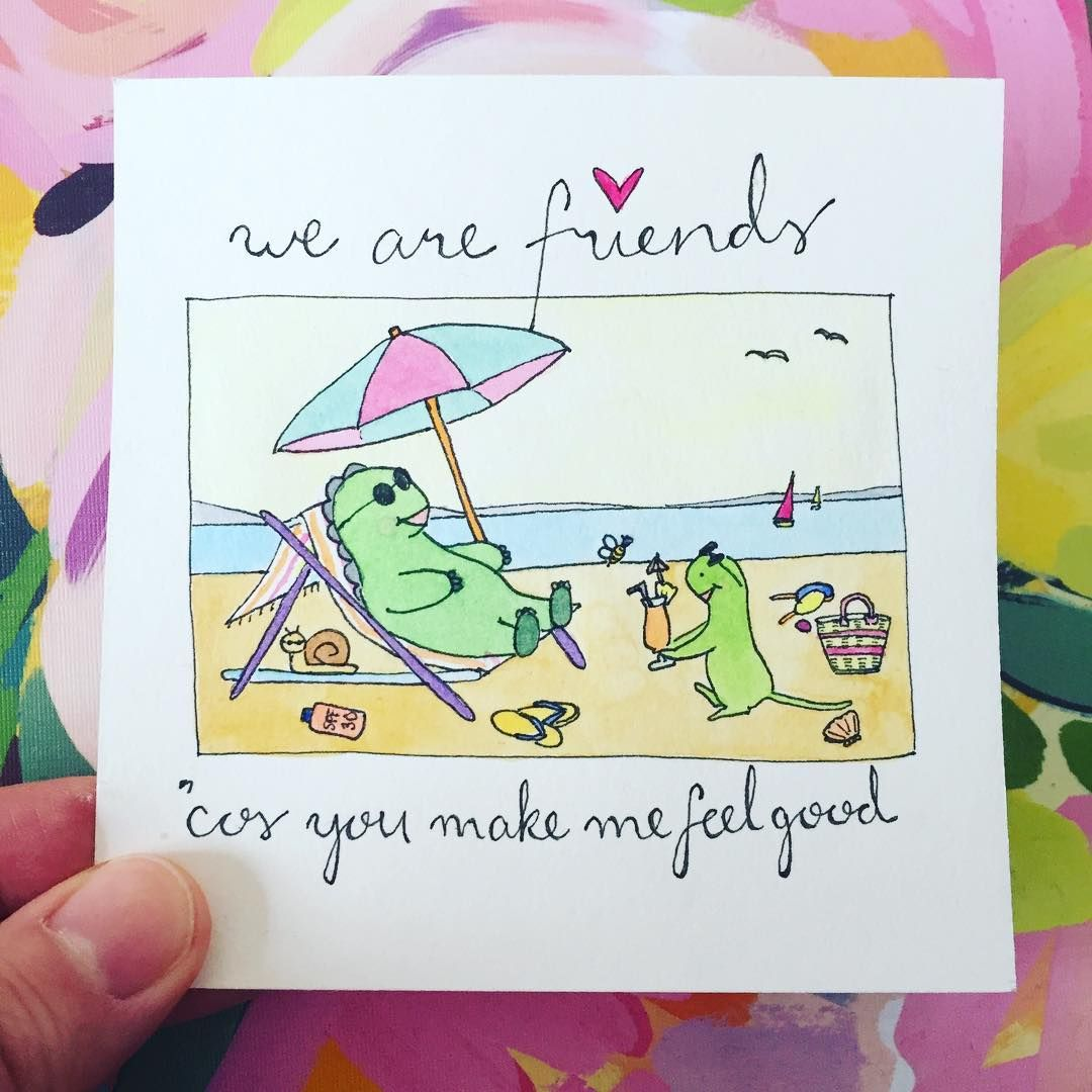 We are friends because you make me feel good