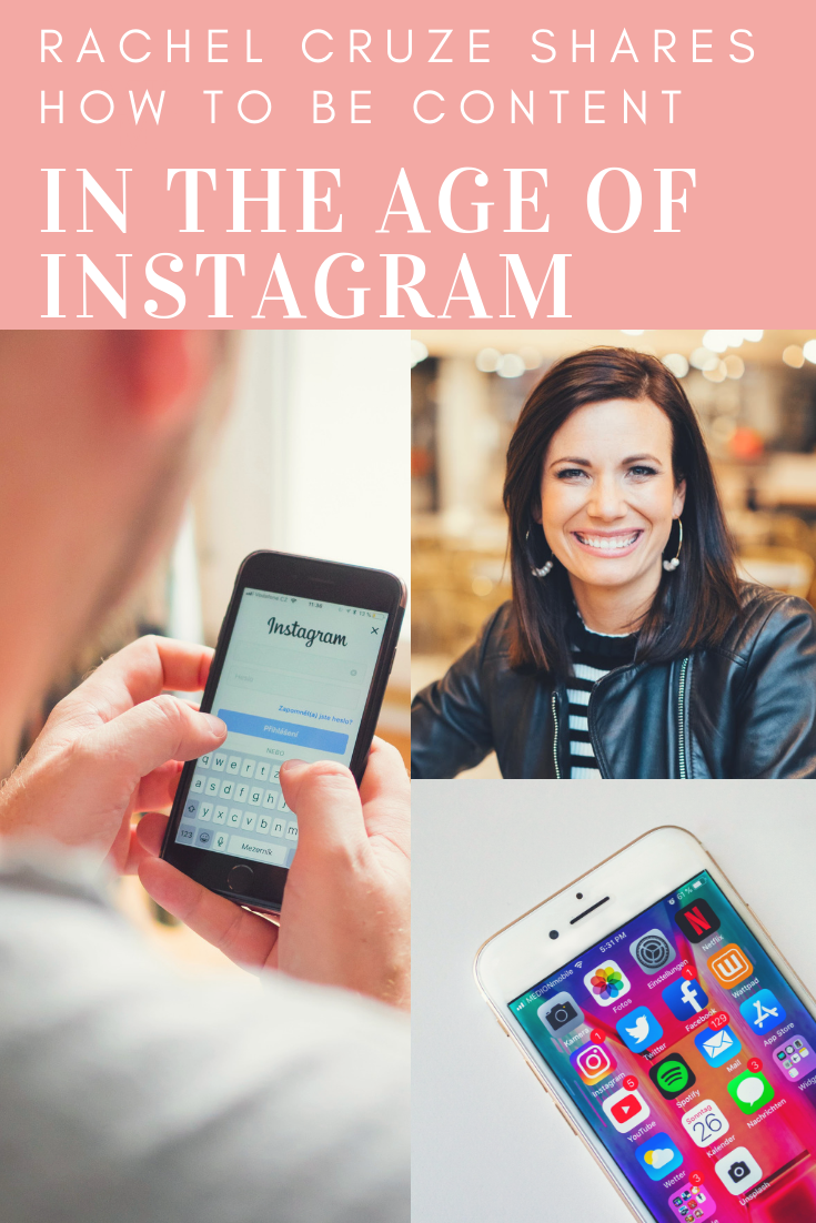 Finding Contentment in the Age of Instagram with Rachel